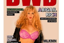 Miss Abigail Rich, BWD Magazine's 2015 Cover model of the year / Our very own Miss Abigail Rich who is a well known International Glamour Model, Credited Actress & Playboy Playmate just added the title of BWD Magazine 2015 Cover Model of the year