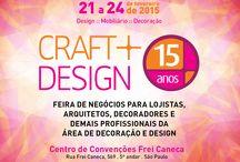 26ª Craft Design / Aproveite e faça o seu cadastro no site da Craft Design até 10 de janeiro de 2015 e receba sua credencial pelos correios. O cadastramento prévio também garante a comodidade de utilizar os nossos totens de autoatendimento disponíveis na recepção do evento.  CADASTRE-SE: www.craftdesign.com.br  De 21 a 24 de Fevereiro no Centro de Convenções Frei Caneca, em São Paulo.  De 21 a 23/02 das 10h às 20h Dia 24/02 das 10h às 19h