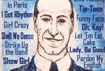 Gershwin / George Gershwin, 1898 - 1937, the talented american composer. The background lists some of his best known works including of course 'Rhapsody in Blue'.