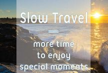 #Slowtravel inspirations / Inspirational images about the advantage of traveling slow