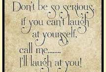 ~ Fun-nay ~ / Laughter Therapy is the best therapy   / by Alison Faciane