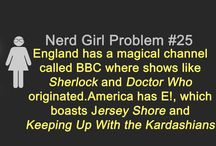 Nerd Girl Problems / by Cierra Rose