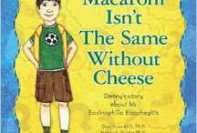 Macaroni Isn't the Same Without Cheese / Macaroni Isn't the Same Without Cheese features a main character with EoE as he deals with the medical testing, dietary restrictions, and the everyday ins and outs of life with this illness.