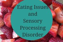 eating issues/sensory processing