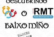 Descubrindo O Baixo Miño - RMTui / Programa semanal sobre la comarca de O Baixo Miño; patrimonio natural, cultural, eventos, fiestas y noticias de interés.