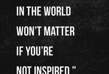 Inspiration. Quates