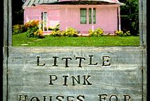 Little Pink houses for you and me / by Katherine Svensk