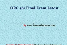 ORG 581 Final Exam latest