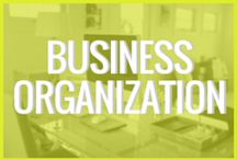 Business: Business Organization / This board is all about organization within building a business or brand.