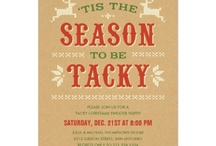 Tis the Season to be Tacky / by Amy Perry