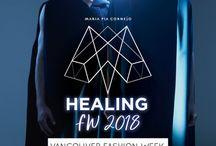 HEALING ,Vancouver Fashion Week 2018