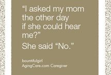 My, oh my, my Aging Parents / As we get older.....
