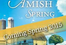 An Amish Spring / The Amish Seasons Series follows the story of Drusilla Riehl as she passes through the seasons of life. The first of a four book series, An Amish Spring introduces readers to the Riehl family and their community, both Amish and Mennonite. / by Sarah Price, Author