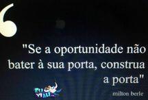 Oportunidade / Frases referentes à oportunidade.