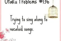 Otaku Problems #♥#