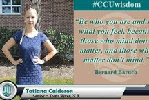 #CCUWisdom / During the Fall 2015 semester, we will feature #CCUwisdom. Each day we will share a favorite quote from one of our students. / by Coastal Carolina University