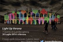 Verona: Light Up Verona – 1° guerrilla lighting Verona / Verona: Light Up Verona – 1° guerrilla lighting #Verona