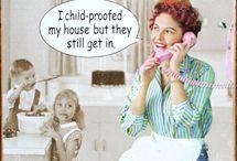 Makes me laugh! / by Nan Ballard
