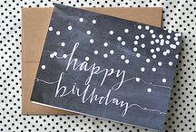 Happy Birthday Cards/Ideas