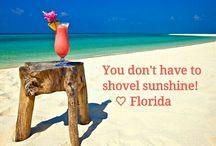 Florida<3 / by Ericka DeGrange