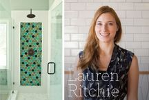 Meet The Dream Team: Lauren Ritchie / Members of our online Dream Team are here to share their favorite styles and inspirations. / by Fireclay Tile