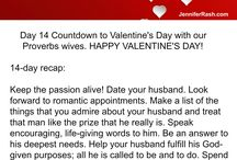 Countdown to Valentine's Day with Proverbs 31 Wives / 14 days of love! Daily challenges and nuggets to strengthen your marriage.
