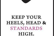 Keep your head and heels high