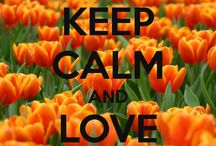 Keep Calm.....<3 <3 / by Katie Corkill