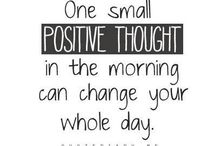 Positivity to Start the Day  / by Heather Messer