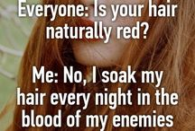 Redheads / Throughout my entire childhood I hated being a redhead, the name calling, judgements about personality and temper, being the daughter of the devil, turning into a vampire, the fair skin, freckles, sunburn and all the rest.  As an adult, I now consider it the greatest blessing ever.