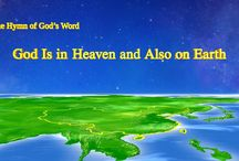 """The Hymn of God's Word """"God Is in Heaven and Also on Earth""""   The Church of Almighty God"""