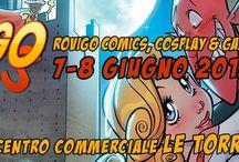 Rovigo Comics  2014 / Mostra mercato presso la piazza del centro commerciale Le Torri di Rovigo, 500 metri² coperti dedicati allo scambio di fumetti nuovi e usati, action figure, gadget e tutti gli articoli per cosplay.