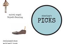 Charley's Picks / Charley has great taste, so we're showing it off!