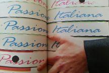 Passione Italiana / Amore per la cucina