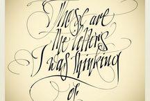 Calligraphy / Beautiful writing and stuff.