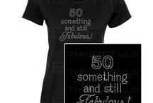 Birthday Shirts / Shirts for a special birthday or surprise birthday party.
