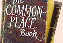 A Commonplace Book compiled by Carole and her Friends / This is a place to collect sayings, thoughts etc that are encouraging, inspirational, uplifting or wise.  If you have something that fits the bill just email me on ca4ole@gmail.com or leave a comment on Carole's Chatter.  I'll pin it to this board with a shout out to you.  Cheers
