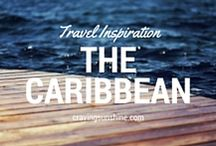 Caribbean Travel Inspiration / Hints & tips to help plan your next trip to The Caribbean