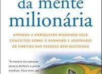Leitura da Elite Financeira / Indicação de leitura de qualidade para quem busca a sua independência financeira.