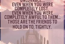 Friends / Those who are close to your heart add light in your life