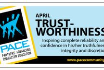 Trustworthiness / April's character trait is Trustworthiness: Inspiring complete reliability and confidence in his/her truthfulness, integrity and discretion.