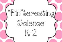"""Pin""teresting Science K-2 / Pin your Science K-2 pins here! / by Hanging Out In First"