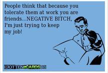 Work - just saying! / by Carol Chan