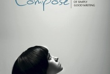 Compose: A Journal of Simply Good Writing / Literary journal of fiction, poetry, creative nonfiction, articles and interviews http://composejournal.com, @ComposeJournal. Masthead: Suzannah Windsor, Jennie Nash, Lisa Romeo, Andres Rojas, Reem Al-Omari, Tamara Pratt, Christi Craig, Tiffany Turpin Johnson, Lauren Ruiz. / by Suzannah Windsor Freeman