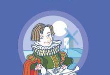 """Adaptaciones """"Don Quijote de la Mancha"""" y """"Novelas ejemplares"""" / Libros sobre la vida y obra de Miguel de Cervantes y adaptaciones infantiles y juveniles de dos de sus obras: """"Don Quijote de la Mancha"""" y """"Novelas ejemplares""""."""