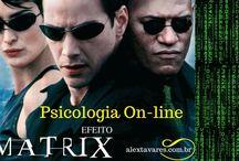 Psicólogo online: Efeito Matrix