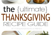 Thanksgiving / Recipes and Decor