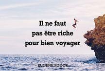 Citations de voyage (FR) / Vos citations préférées, à partager avec vos amis
