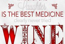 Quotes: Wines by Wives / #Wine and #Life Quotes We Love / by Wines By Wives