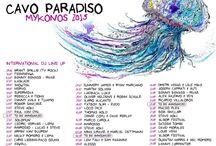 about Cavo Paradiso / I programmi internazionali di #CavoParadiso #Club #Mykonos #DJ #international #summer #music